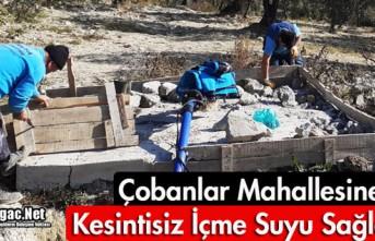 ÇOBANLAR MAHALLESİ'NE KESİNTİSİZ İÇME SUYU...