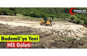 BADEMLİ'YE YENİ HİS GÖLETİ