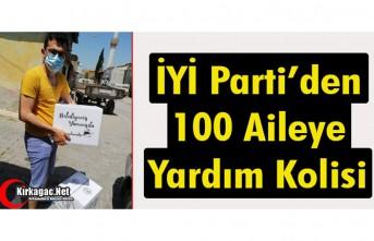 İYİ PARTİ'DEN 100 AİLEYE YARDIM KOLİSİ