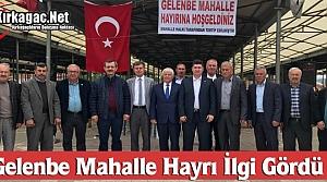 GELENBE MAHALLE HAYRI İLGİ GÖRDÜ