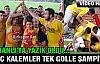 GENÇ KALEMLER ŞAMPİYON 1-0(VİDEO)